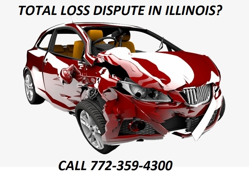 TOTAL LOSS DISPUTE IN ILLINOIS